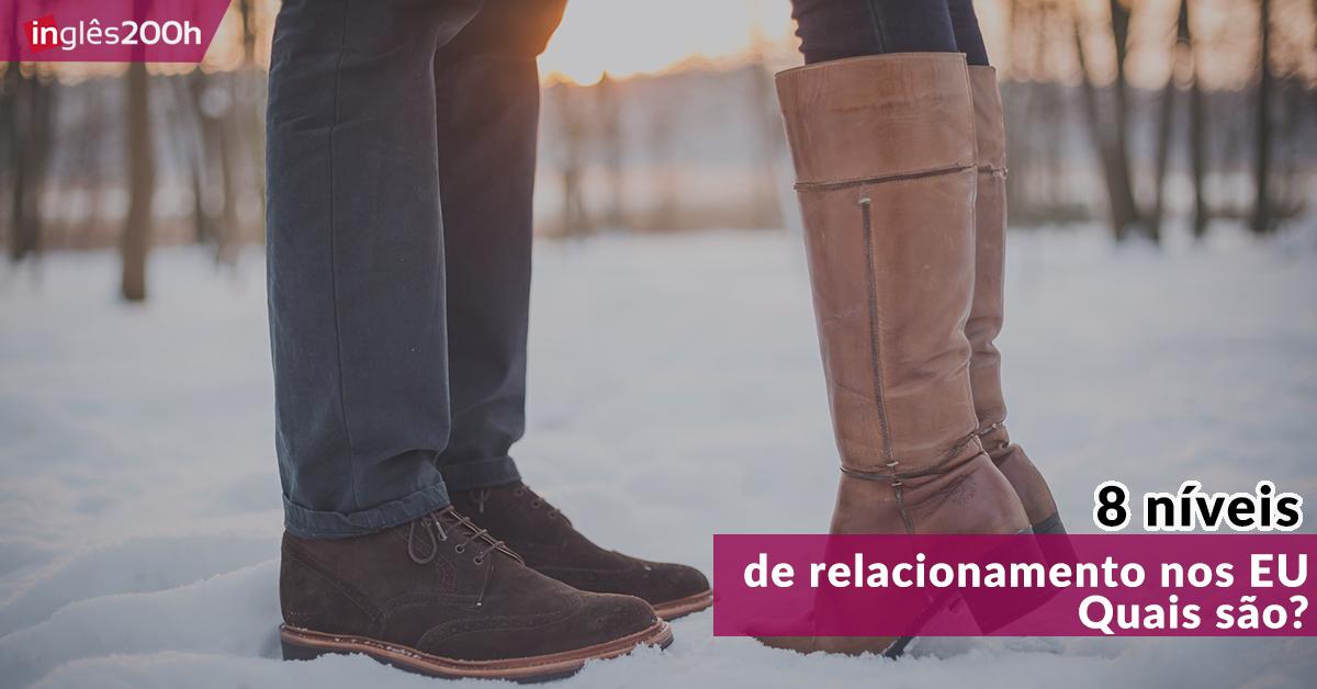 8 níveis de relacionamento nos EUA | Quais são?