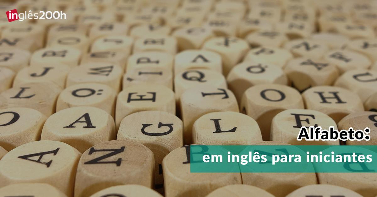 Alfabeto em inglês para iniciantes