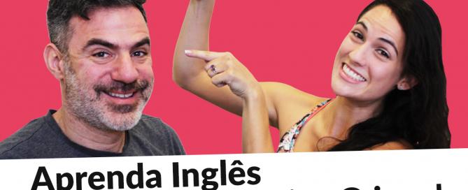 Aprenda Inglês com o seu Amigo Gringo