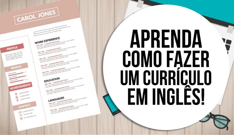 Aprenda como fazer um currículo em Inglês!