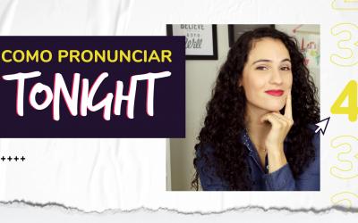 Como pronunciar TONIGHT