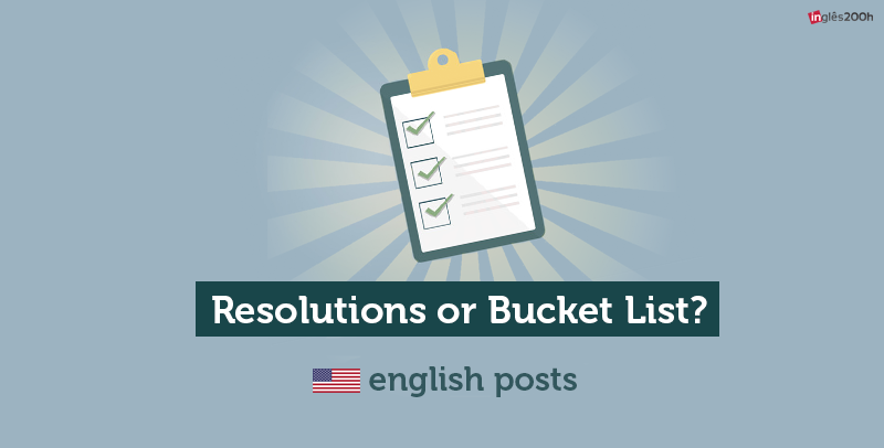 Resolutions or Bucket List: which one is better?
