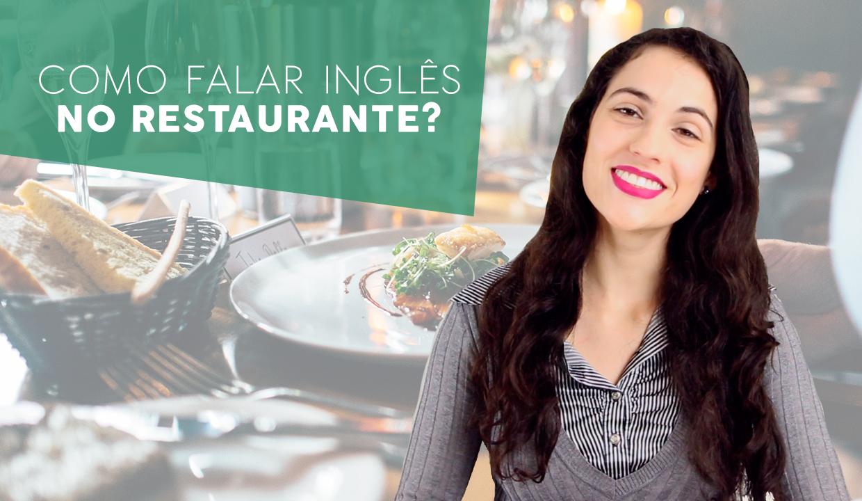 Como falar inglês no restaurante – Inglês 200 Horas