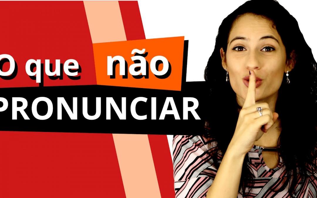 Como pronunciar (ou não) LETRAS MUDAS