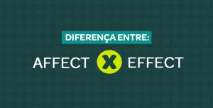diferenca entre affect e effect