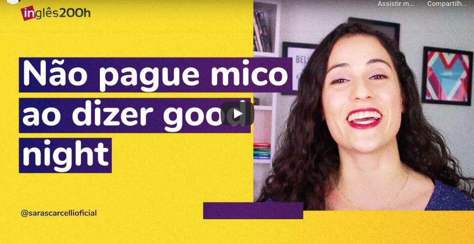 nao diga good night - Curso de Inglês Online