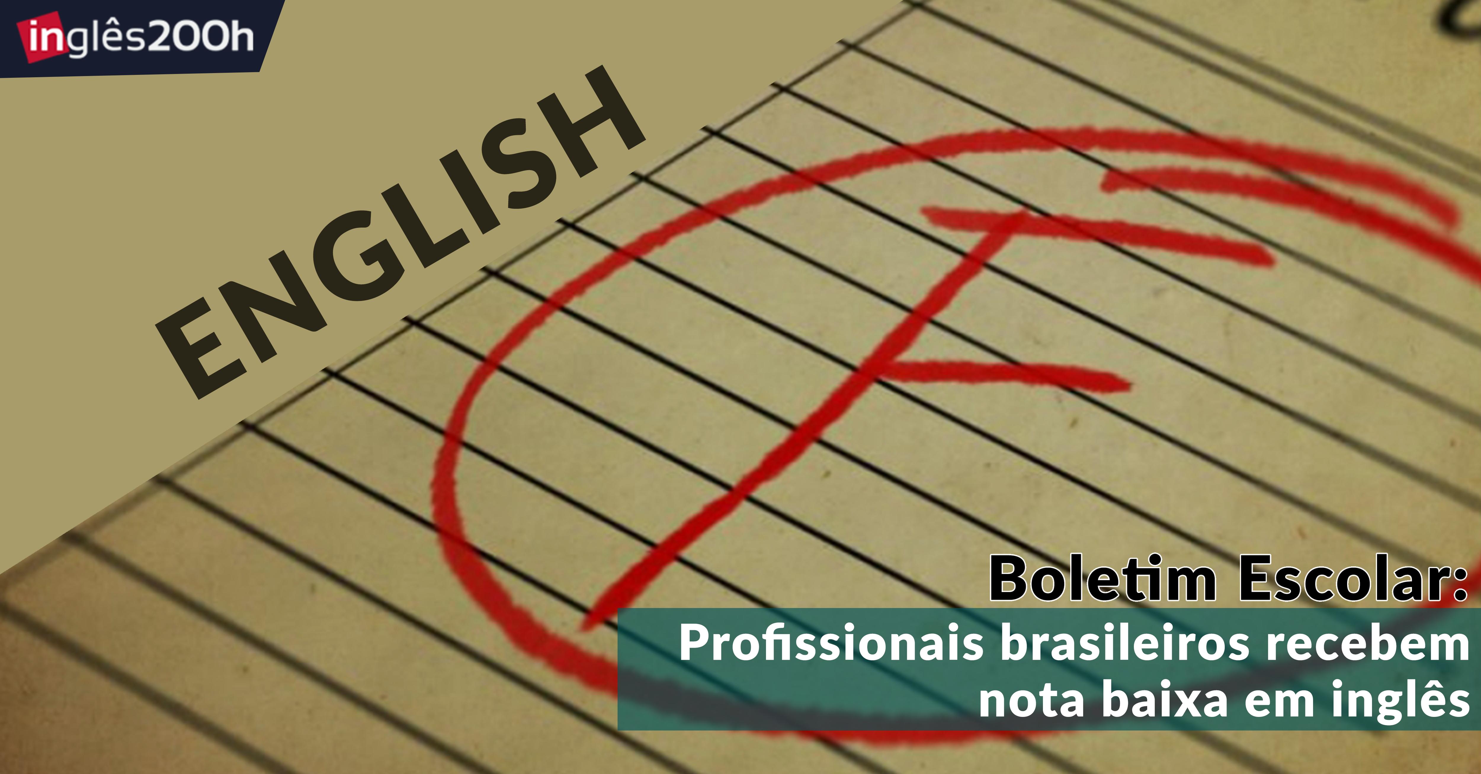 Populares Boletim escolar: Brasileiros recebem nota baixa em inglês RZ89