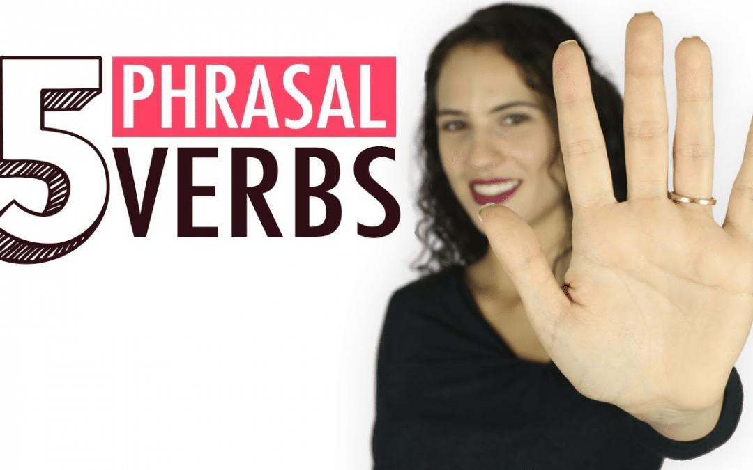 Os 5 PHRASAL VERBS mais populares