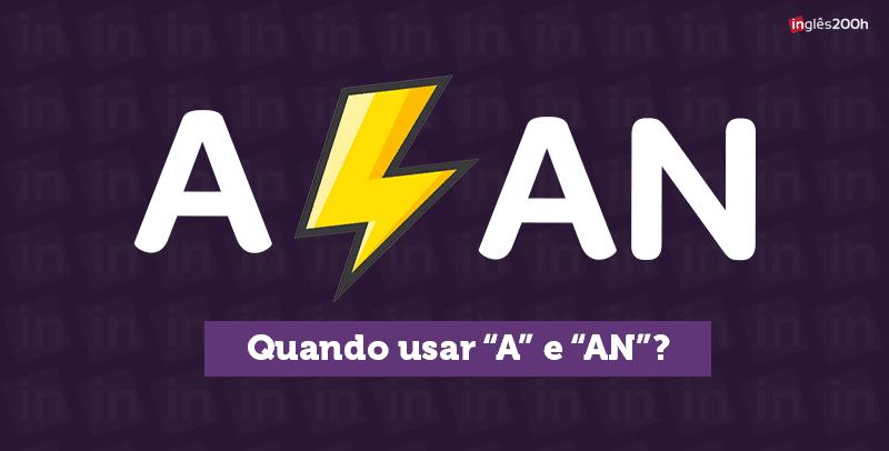 """Como usar """"A"""" e """"An"""""""