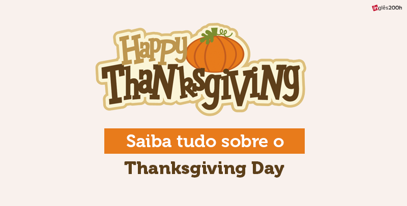 Tudo sobre o Thanksgiving Day