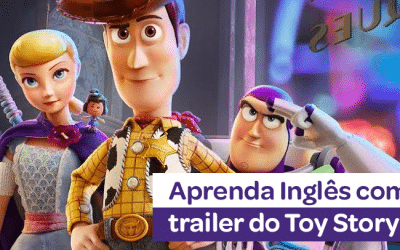 Aprenda Inglês com o trailer do Toy Story 4!